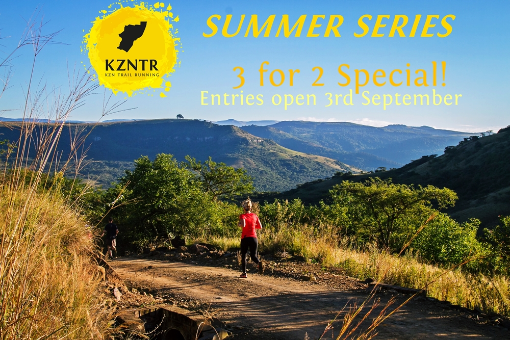 KZNTR Summer Series – 3 for 2 Special! ….Put away those thermal layers and find the sunscreen!